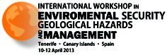 International Workshop in Enviromental Security, Geological Hazards and Management en Tenerife