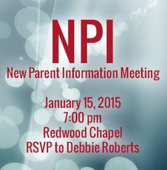 Our New Parent Information Meeting is Thursday 1/15 at 7pm on the RCE campus. For more information call 510-889-7526 or email debbieroberts@rcs.edu