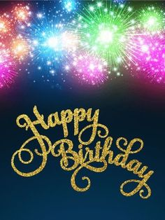 Send Free Glowing Fireworks Happy Birthday Card to Loved Ones on Birthday & Greeting Cards by Davia. It's free, and you also can use your own customized birthday calendar and birthday reminders. Happy Birthday Boyfriend Message, Happy Birthday Wishes For Him, Best Birthday Quotes, Birthday Blessings, Birthday Posts, Happy Birthday Funny, Happy Birthday Images, Happy Birthday Greetings, Birthday Greeting Cards