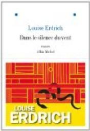 Dans le silence du vent par Louise Erdrich