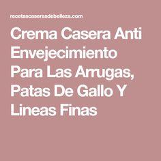 Crema Casera Anti Envejecimiento Para Las Arrugas, Patas De Gallo Y Lineas Finas
