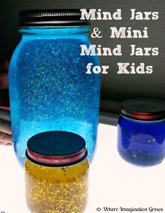 Min Jars and Mini Mind Jars for kids.  A great tool for recognizing and refocusing emotions.