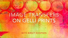 Video Tutorial by #birgitkoopsen - Beautiful Image Transfers on Gelli® Printed Backgrounds! Follow along with Birgit Koopsen and learn the secrets to successful image transfers on Gelli® printed backgrounds!