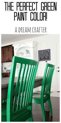 """The perfect paint color if you want that """"kelly green"""" color! New dining chairs to brighten up the room."""