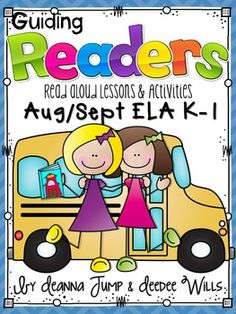 Guiding Readers: August September NO PREP ELA Unit for K-1 ~Just Print and Teach! No Prep Print and Go Lesson Planning made easy! Reading, Phonics, Comprehension, Word Work and More! NOTE: This isn't a packet of worksheets. These are actual Lessons that guide you through the process of using Read Alouds to teach the standards for Reading and Phonics. ************************************* This resource will give you SIX weeks (30 days) of ENGAGING lessons in the areas of:..