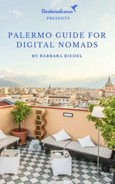 You are searching for a perfect spot for digital nomads in Europe? I've got something for you: PALERMO IN ITALY! Sicily's capital has everything a digital nomad needs. That's why I created this guide that is giving you all necessary information to have a