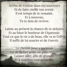 Il ne s'agit pas d'oublier le passé mais de l'accepter. Le passé est passé, i… It is not a question of forgetting the past but of accepting it. The present is us, it is me, today. Positive Attitude, Positive Thoughts, Positive Quotes, Words Quotes, Me Quotes, Sayings, Love One Another Quotes, Magic Quotes, Forgetting The Past