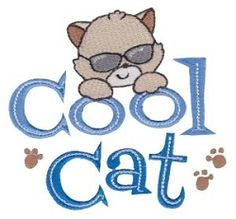 Cool Cat - 2 Sizes!   Words and Phrases   Machine Embroidery Designs   SWAKembroidery.com Bunnycup Embroidery