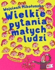 Wielkie pytania małych ludzi-Mikołuszko Wojciech