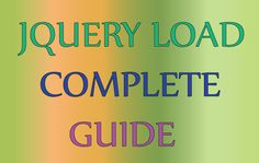 jQuery Load Complete Guide for Beginners to Experts - Examples & Codes Coding, Learning, Studying, Teaching, Programming, Onderwijs