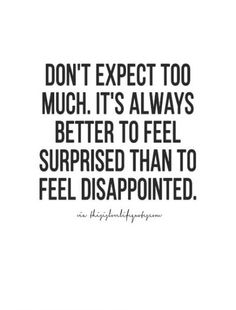 17 Love Expectation Quotes-Deep and Beautiful quotes 17 sweet love quotes that will help inspire any relationship and will help inspire you to fall in love with that special someone. New Quotes, Girl Quotes, Happy Quotes, Words Quotes, Quotes To Live By, Positive Quotes, Inspirational Quotes, Motivational, Sayings