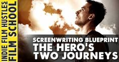 The Hero's Two Journeys http://www.indiefilmhustle.com