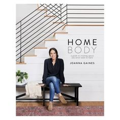 Homebody: A Guide to Creating Spaces You Never Want to Leave by Joanna Gaines #affiliate #targetstyle #farmhouse Farmhouse Side Table, Rustic Farmhouse, Farmhouse Style, Farmhouse Stairs, Cottage Stairs, Backyard Cottage, Farmhouse Garden, Farmhouse Interior, Farmhouse Design