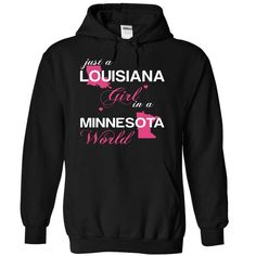(LAJustHong001) Just A Louisiana ᗗ Girl In A Minnesota WorldIn a/an name worldt shirts, tee shirts