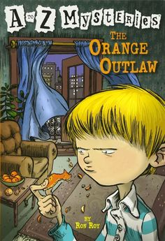 The Orange Outlaw A to Z Mysteries