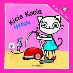 Kicia Kocia sprząta - Wydawnictwo Media Rodzina - Książki, Audiobooki, eBooki