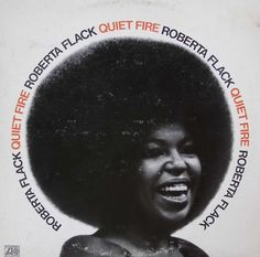 Quiet Fire by Roberta Flack (1971) | Community Post: 42 Classic Black And White Album Covers