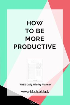 Productivity. You are right, this is another post about productivity. This post is my point of view, it is what I have learnt about productivity over my life. Get the FREE Daily Priority Planner!