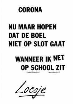 Top Quotes, Words Quotes, Funny Quotes, Sayings, Dutch Quotes, School Quotes, Funny Texts, Poems, Funny Pictures