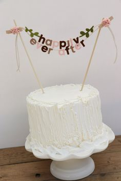 Wedding Cake Banner  Happily Ever After by pipsqueakandbean, $25.00-- DIY to make for my cake!