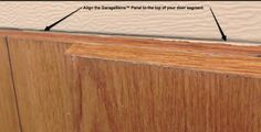 7.  Make sure the top of each panel is aligned with the top of the garage door's metal panel.