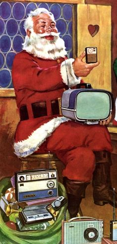 Santa with old radio, television and transistor radio.  Some of Santa's more specialized elves made this stuff.
