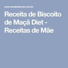 Receita de Biscoito de Maçã Diet - Receitas de Mãe