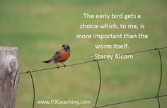 free picture quotes about birds | The Early Bird Gets More Than Just The Worm