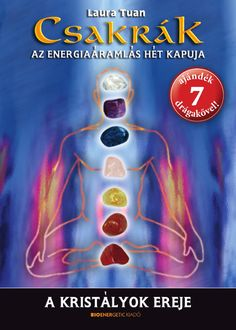 Laura Tuan: Csakrák - Az energiaáramlás hét kapuja by Bioenergetic Kiadó - issuu Le Tarot, Make It Simple, Astrology, Yoga, Health, How To Make, Minden, Minerals, Mandala