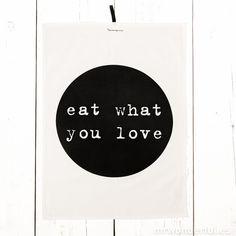 """Trapo de cocina """"Eat what you love"""""""