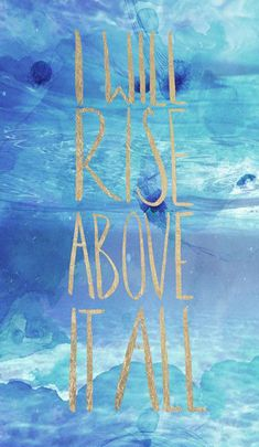 I Will Rise Above All Canvas Print, Oliver Gal - Hang this motivational canvas print in the entryway to dazzle guests or pair it with a speckled gold candleholder for a glittering display in the den. I Will Rise, Still I Rise, Rise Up Quotes, Quotes To Live By, Rise Above Quotes, Oliver Gal Art, Inspirational Words Of Wisdom, Inspiring Sayings, Uplifting Quotes