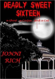 DEADLY SWEET SIXTEEN (The Deadly Collection Book 1) - Kindle edition by JONNI RICH. Mystery, Thriller & Suspense Kindle eBooks @ Amazon.com.