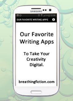 Our Favorite Writing Apps - Take your creativity digital.