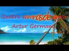 Quatro semanas de amor Artur Germano