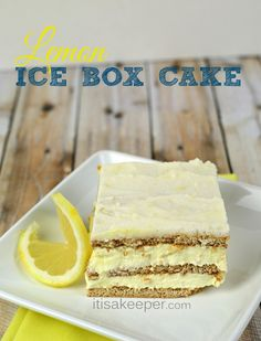 No Bake Desserts Easy Lemon Ice Box Cake from It's a Keeper