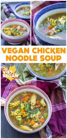 Vegan Chicken Noodle Soup The Viet Vegan