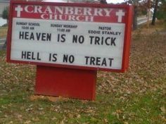 Heaven Is No Trick And Hell is No Treat