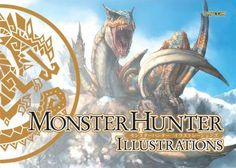 Shop for Monster Hunter Illustrations  by Capcom, Capcom U S A Inc  including information and reviews.  Find new and used Monster Hunter Illustrations on BetterWorldBooks.com.  Free shipping worldwide.