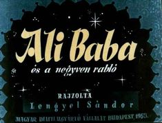 Ali Baba és a negyven rabló Budapest, Film Strip, Baby Kids, Broadway Shows, Teaching, Grimm, Books, Youtube, Filmstrip
