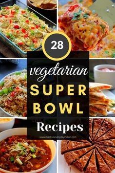 Vegetarian Super Bowl recipes that are so tasty and delcious and will be loved by even meat eaters. This round has appetizers, soup, vegetarian and vegan entress and desserts. Get ready for the big game and enjoy these super tasty recipes with your friends and family. #vegetariansuperbowlrecipes #superbowlrecipes #vegetarian #vegan #superbowlpartyrecipes Egg Recipes, Dinner Recipes, Tasty, Yummy Food, Big Game, Easy Desserts, Super Bowl, Holiday Recipes, Vegetarian Recipes