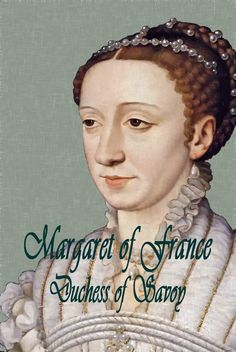 """Margaret of France: Duchess of Savoy, 1523-74. Margaret was sister to Henri II, niece of the author of the Heptameron), and aunt to Queen Margot. The book gives insights into many key figures of the period - Anne de Montmorency, Constable of France, who Margaret called """"Father""""; Catherine de Medicis, her sister-in-law; l'Hospital, her (later France's) chancellor; Jacques de Savoie, Duc de Nemours, a man of scandalous behaviour resulted in a famous trial; & her husband Emmanuel Philibert"""