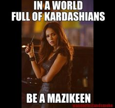 In a world full of Kardashians Be a Mazikeen! #Lucifer #Made