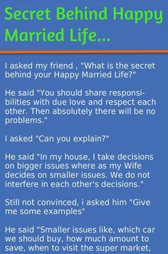 Secret of happy married life. --- Secret of happy married life. Husband Wife Humor, Wife Jokes, Husband Quotes, Funny Marriage Jokes, Marriage Humor, Funny Sarcasm, Funny Jokes, Happy Marriage, It's Funny