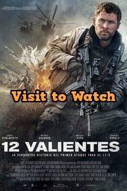 Hd 12 Valientes 2018 Pelicula Completa En Espanol Latino Full Movies Online Free Free Movies Online Full Movies Online