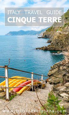 Why you should visit Cinque Terre, Italy