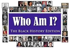 Who Am I: The Black History Edition (Classroom Trivia and Review Game)