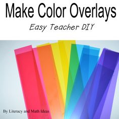 Simple Reading Intervention--Create color overlays to help students keep their places as they read.