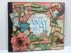 Graphic 45 Come Away with Me