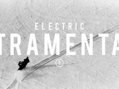 Electric Atramental Series: Part 3 - Snowboarder Magazine