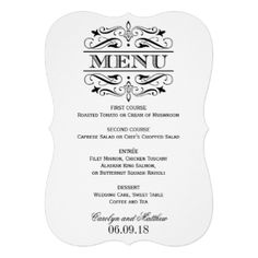 Elegant and formal wedding dinner menu cards feature decorative swirls and flourishes that frame the design. White background color with black design. Personalize with the bride and groom names, event date, and menu details. #wedding #dinner #reception #menu #menus #filigree #scroll #flourish #swirl #design #template